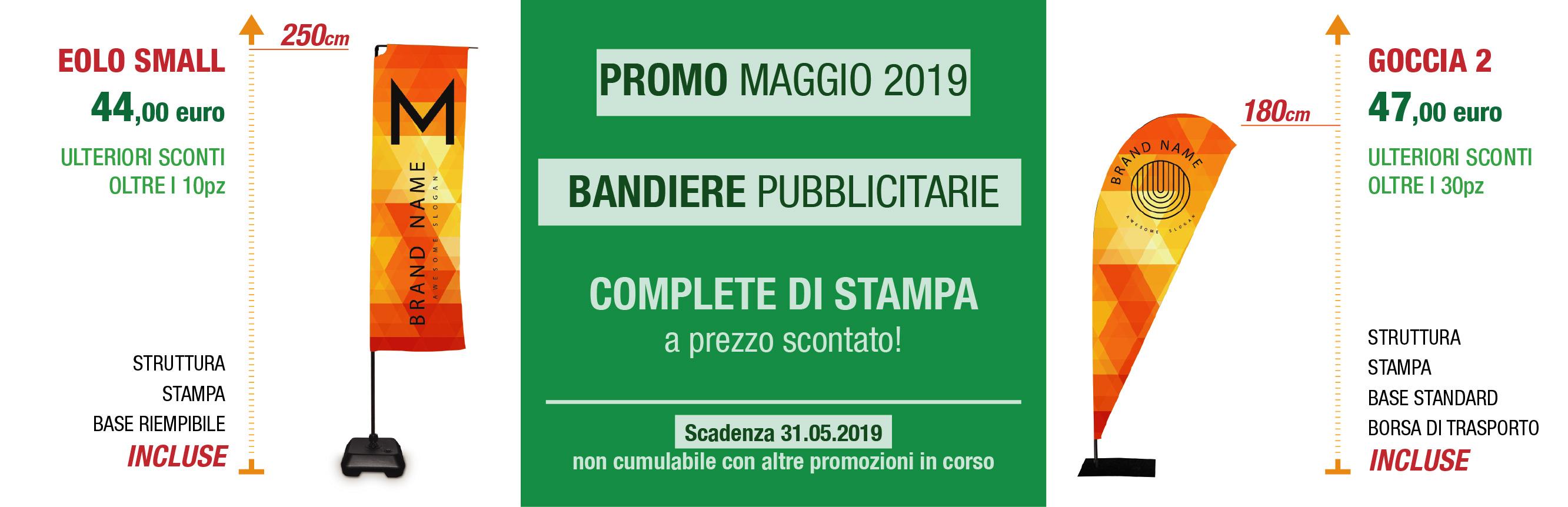 bandiere pubblicitarie a prezzo scontato - promo maggio 2019